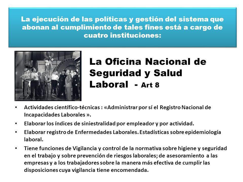 La Oficina Nacional de Seguridad y Salud Laboral - Art 8