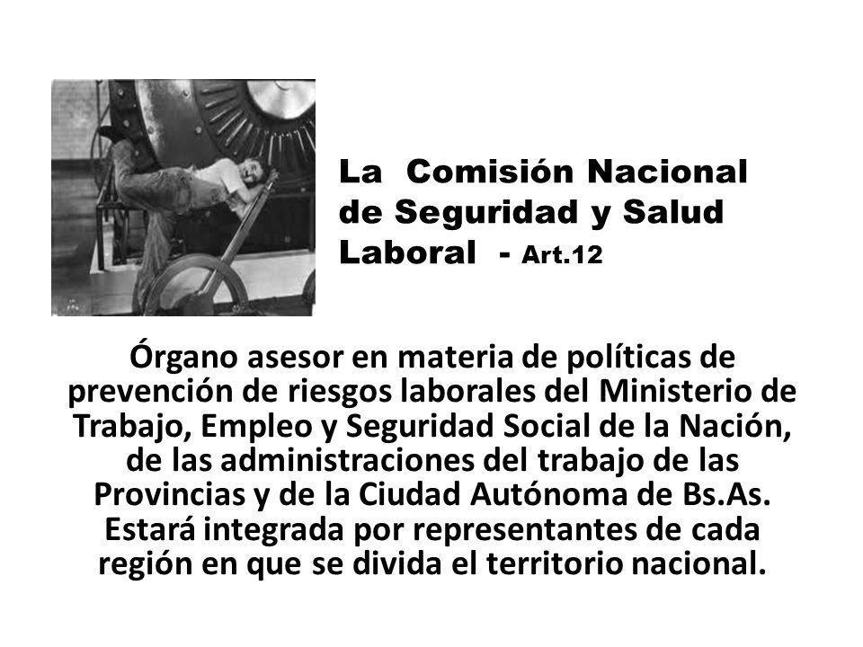 La Comisión Nacional de Seguridad y Salud Laboral - Art.12.