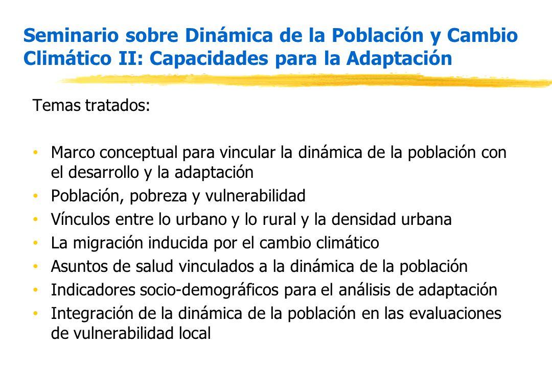 Seminario sobre Dinámica de la Población y Cambio Climático II: Capacidades para la Adaptación