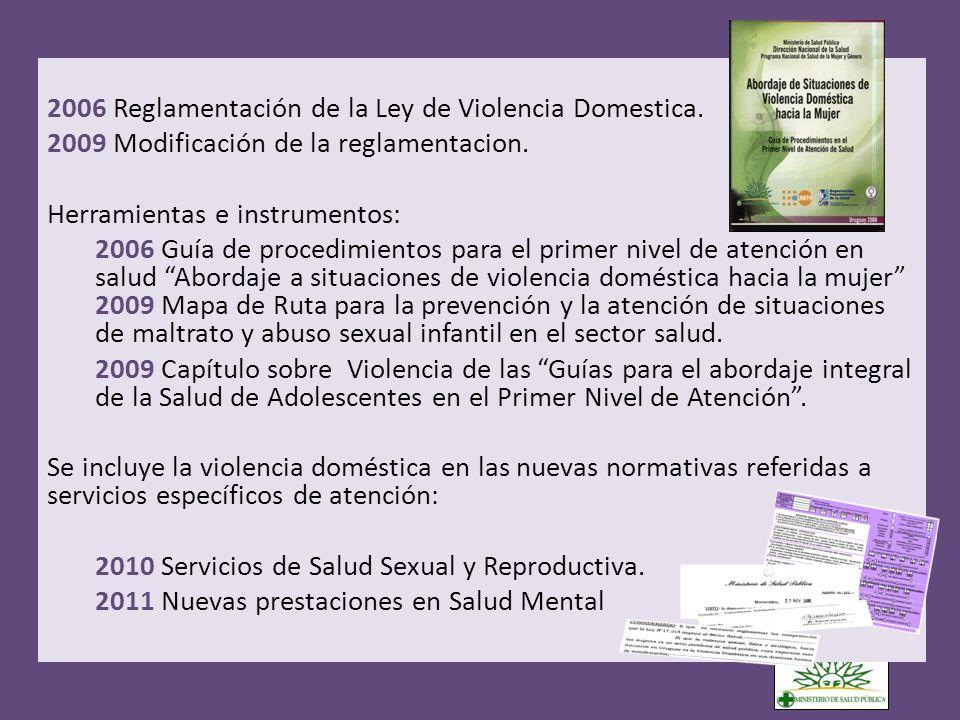 2006 Reglamentación de la Ley de Violencia Domestica.