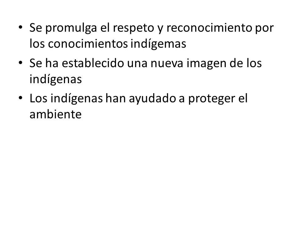 Se promulga el respeto y reconocimiento por los conocimientos indígemas