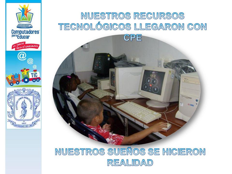 NUESTROS RECURSOS TECNOLÓGICOS LLEGARON CON CPE