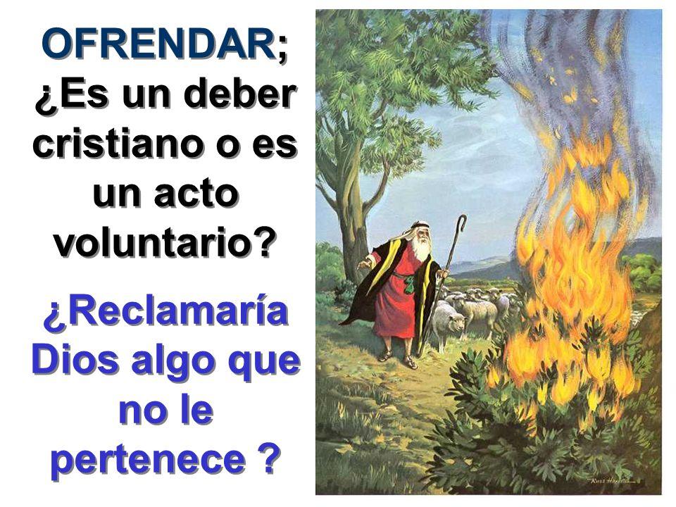 OFRENDAR; ¿Es un deber cristiano o es un acto voluntario