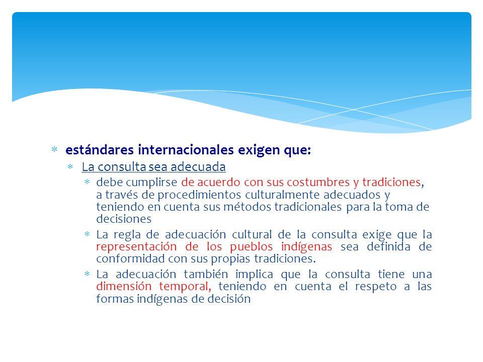 estándares internacionales exigen que: