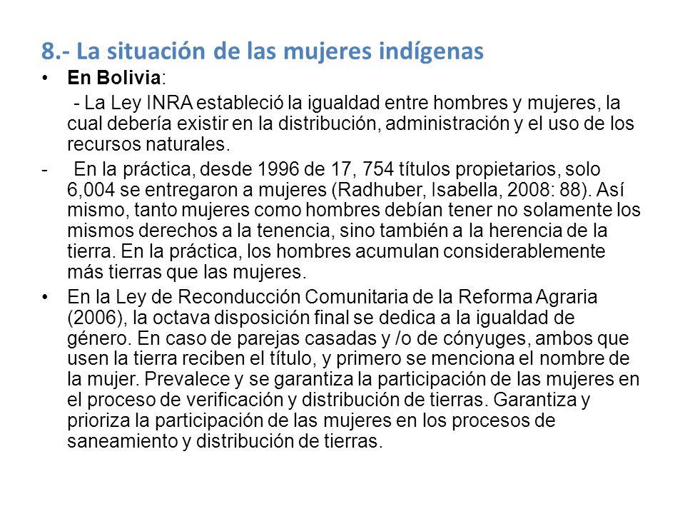 8.- La situación de las mujeres indígenas