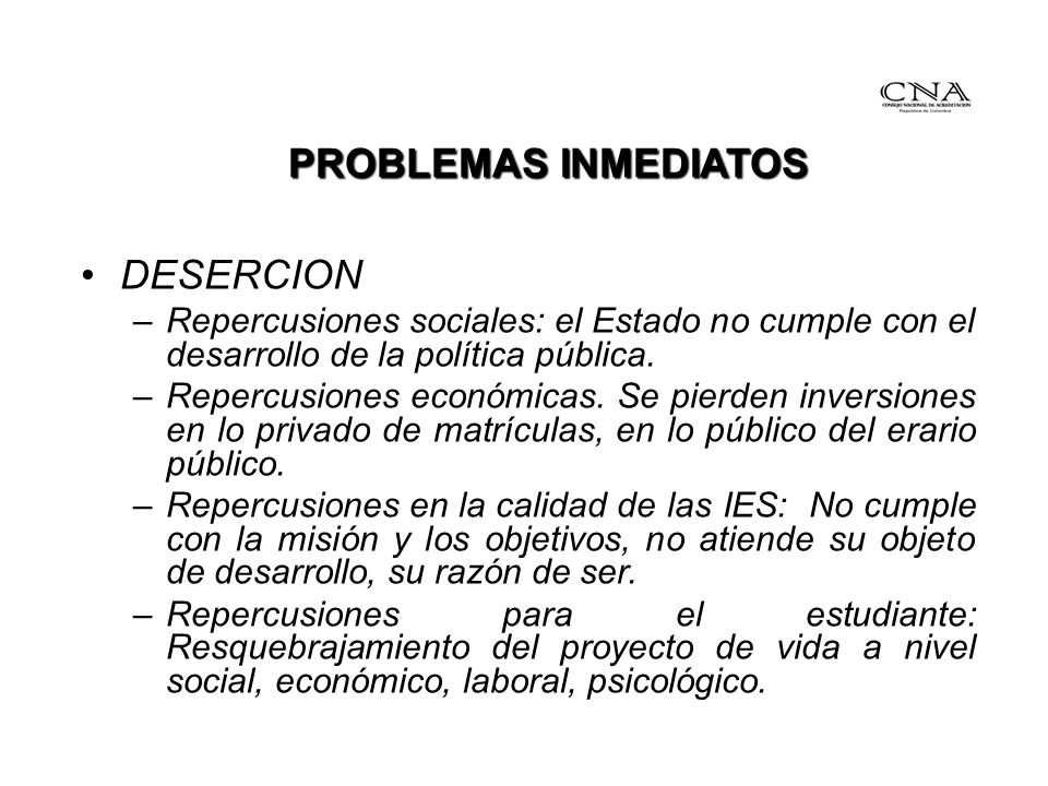 PROBLEMAS INMEDIATOS DESERCION