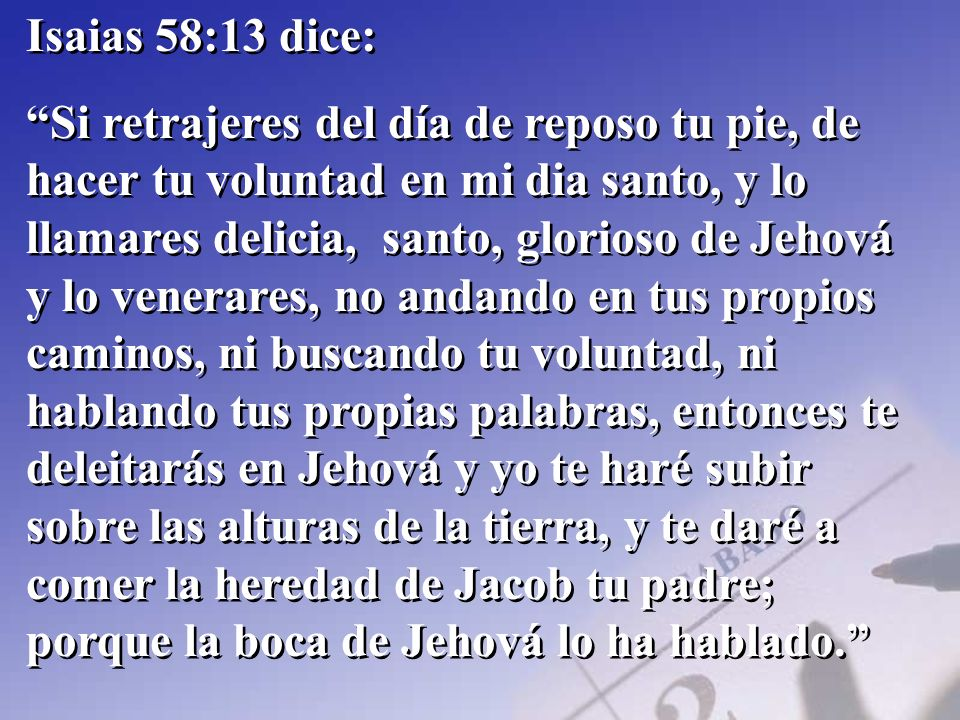 Isaias 58:13 dice: