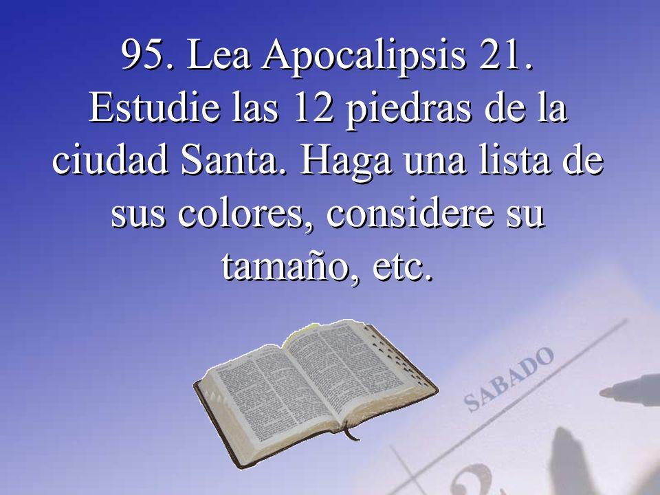 95. Lea Apocalipsis 21. Estudie las 12 piedras de la ciudad Santa