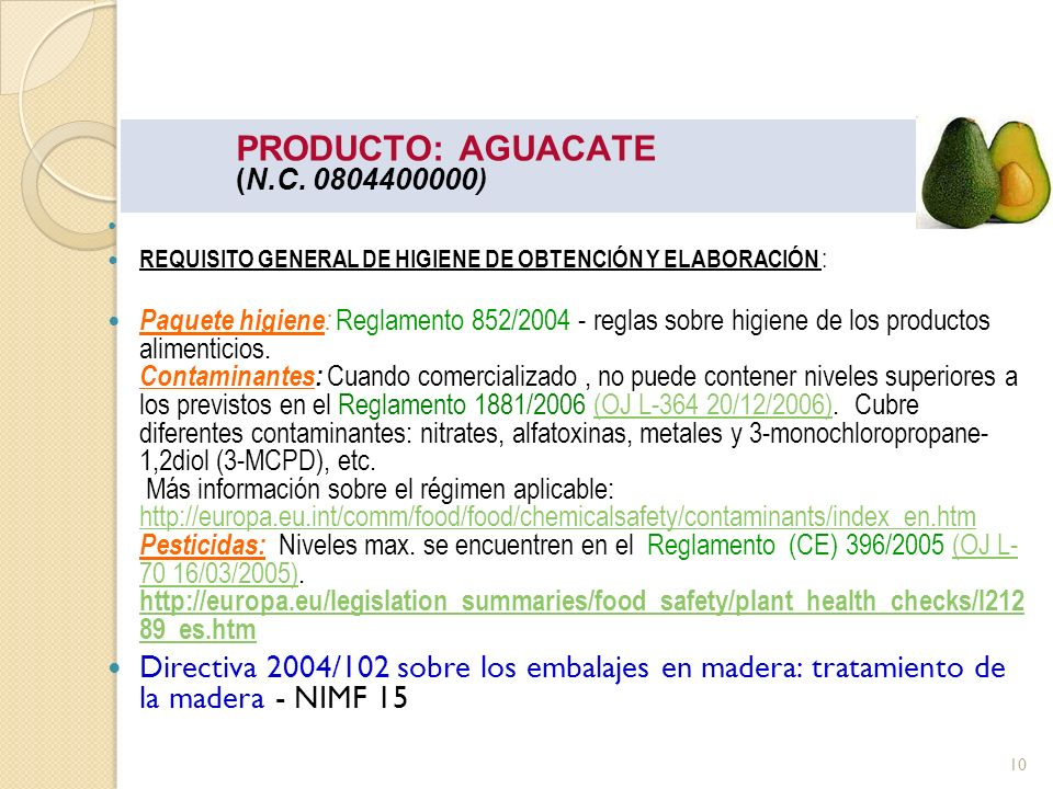 PRODUCTO: AGUACATE (N.C. 0804400000)