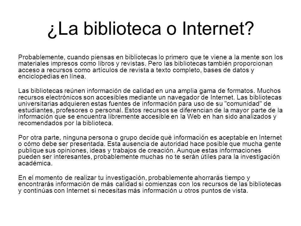 ¿La biblioteca o Internet