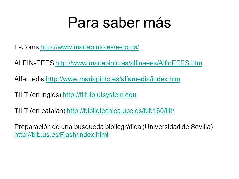 Para saber más E-Coms http://www.mariapinto.es/e-coms/