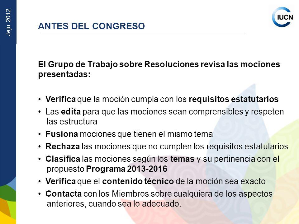 ANTES DEL CONGRESO El Grupo de Trabajo sobre Resoluciones revisa las mociones presentadas: