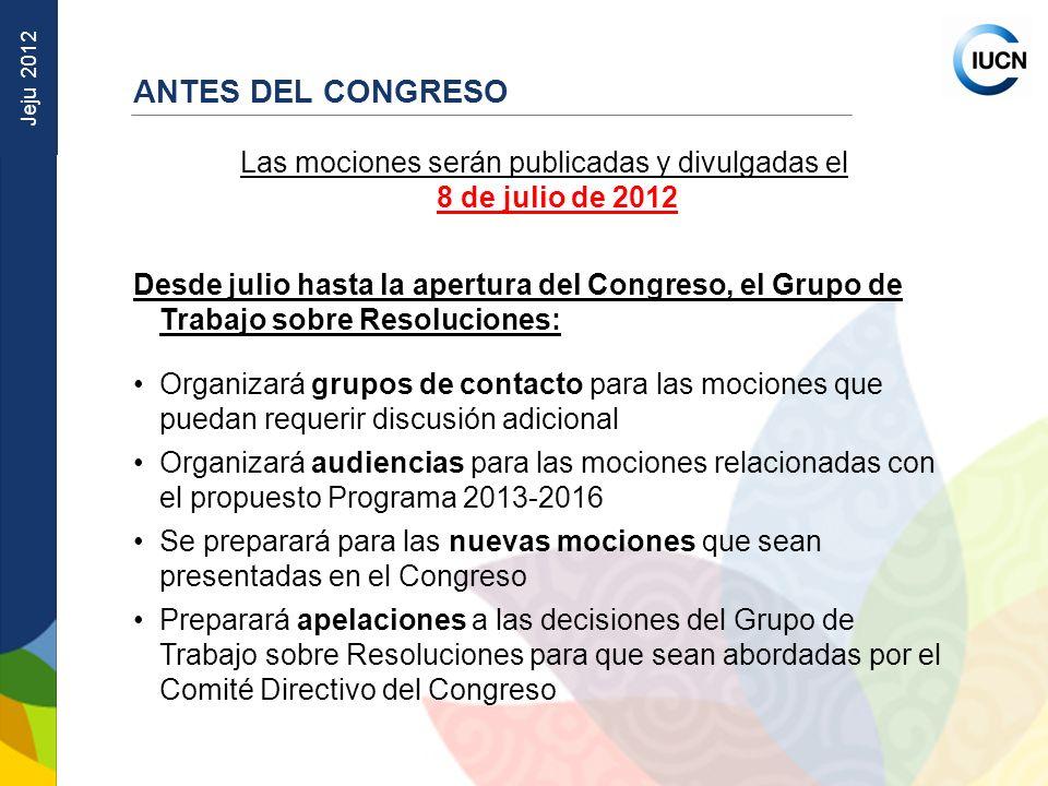 Las mociones serán publicadas y divulgadas el 8 de julio de 2012
