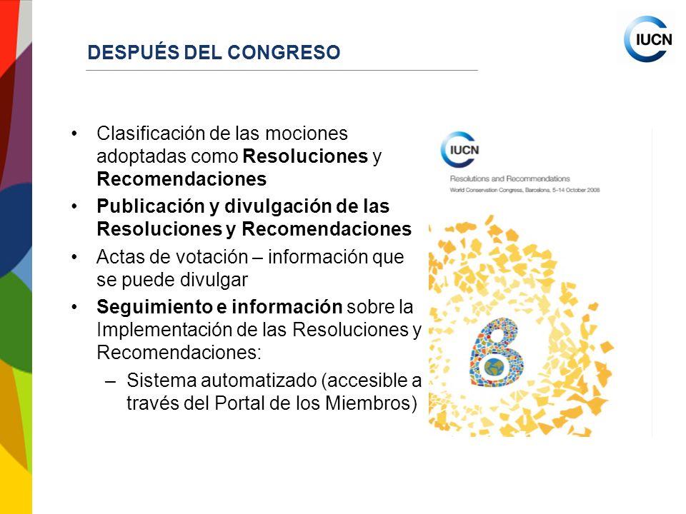 DESPUÉS DEL CONGRESO Clasificación de las mociones adoptadas como Resoluciones y Recomendaciones.
