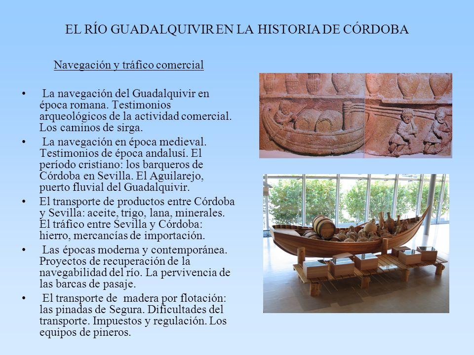 EL RÍO GUADALQUIVIR EN LA HISTORIA DE CÓRDOBA