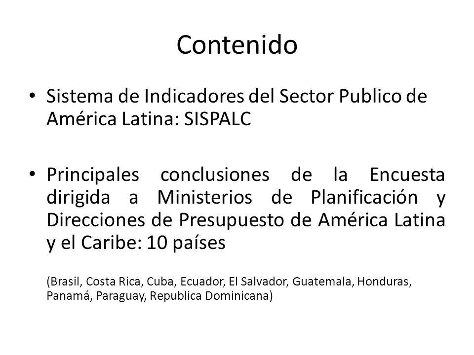 Contenido Sistema de Indicadores del Sector Publico de América Latina: SISPALC.