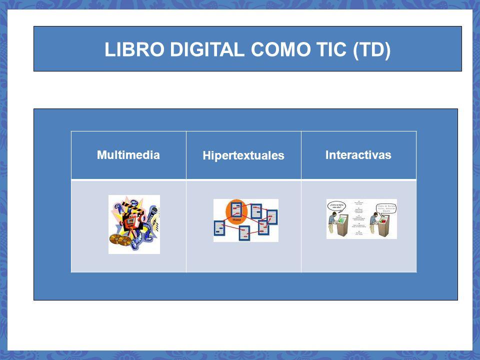 LIBRO DIGITAL COMO TIC (TD)