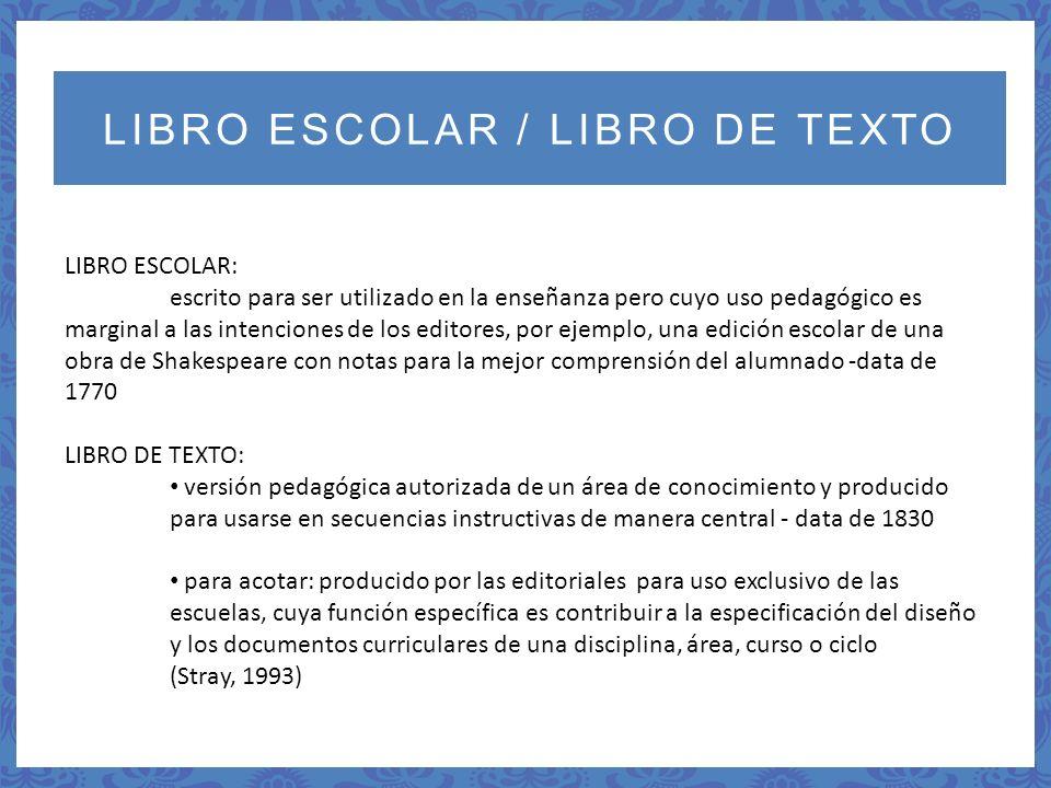 LIBRO ESCOLAR / LIBRO DE TEXTO