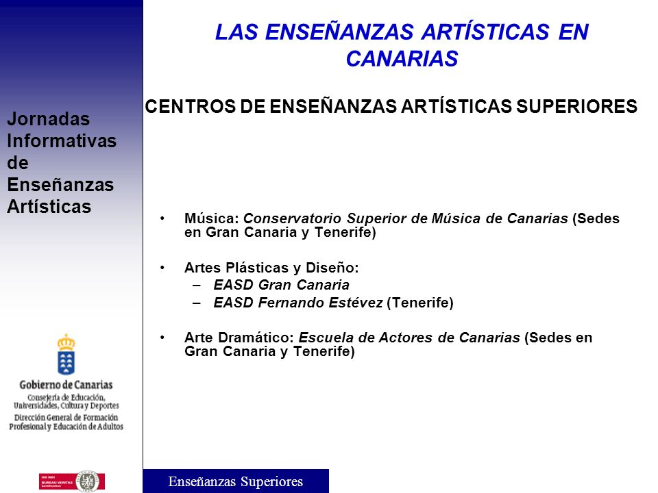 CENTROS DE ENSEÑANZAS ARTÍSTICAS SUPERIORES