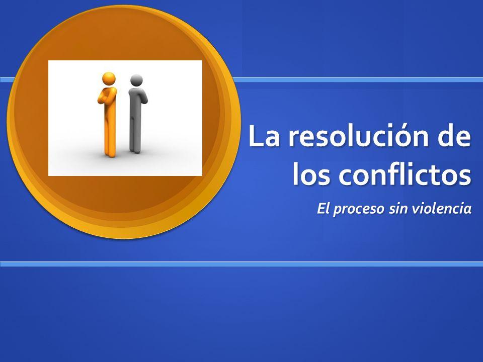 La resolución de los conflictos