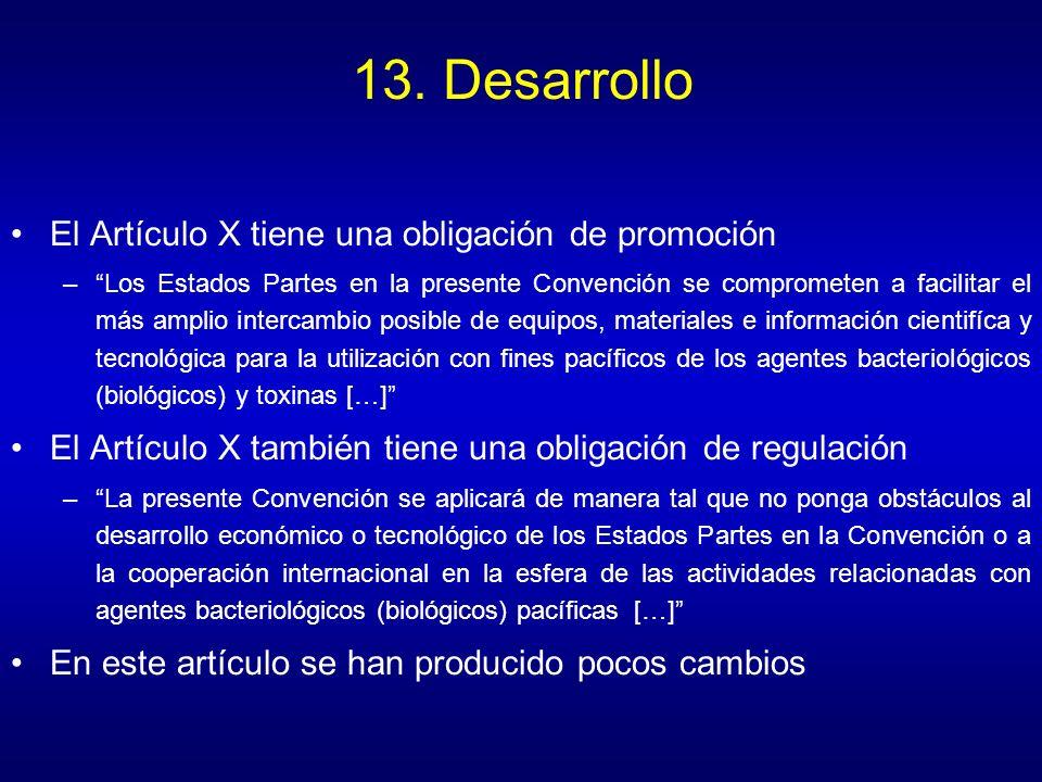 13. Desarrollo El Artículo X tiene una obligación de promoción
