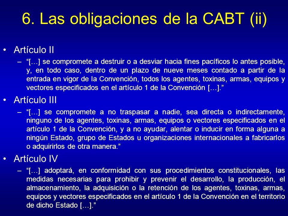 6. Las obligaciones de la CABT (ii)