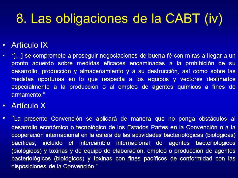 8. Las obligaciones de la CABT (iv)