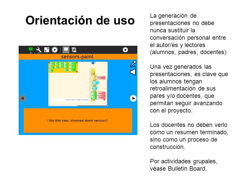 Orientación de uso La generación de presentaciones no debe