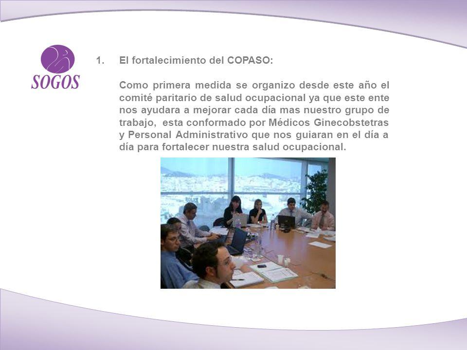 El fortalecimiento del COPASO: