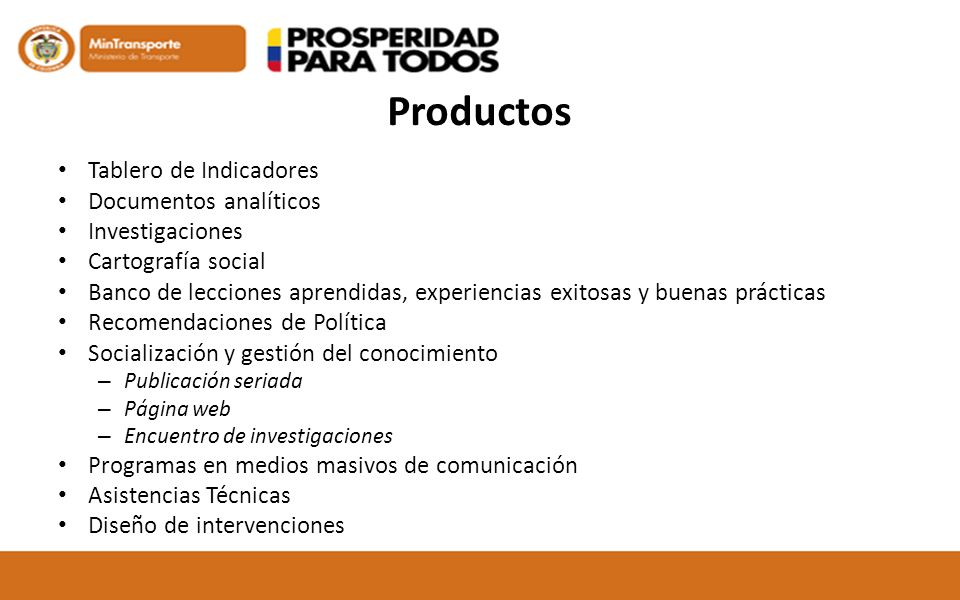 Productos Tablero de Indicadores Documentos analíticos Investigaciones