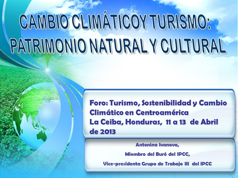 CAMBIO CLIMÁTICOY TURISMO: PATRIMONIO NATURAL Y CULTURAL