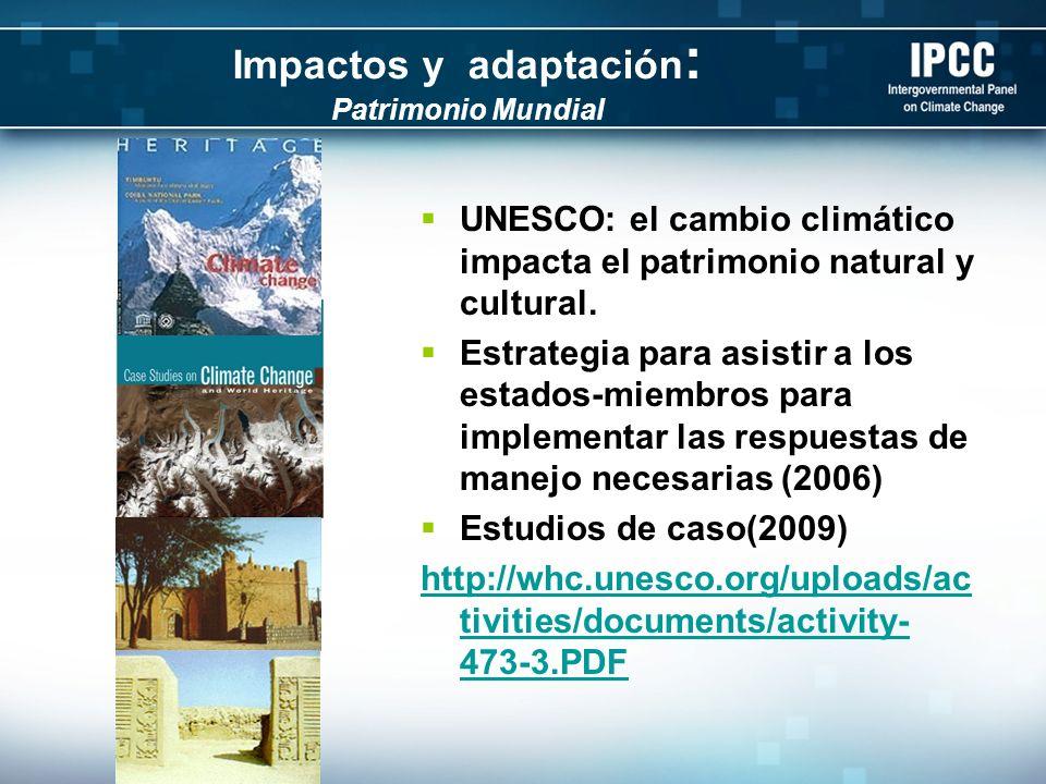 Impactos y adaptación: Patrimonio Mundial