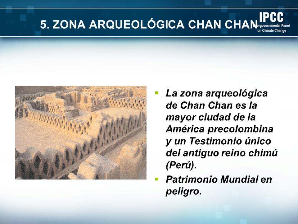 5. ZONA ARQUEOLÓGICA CHAN CHAN