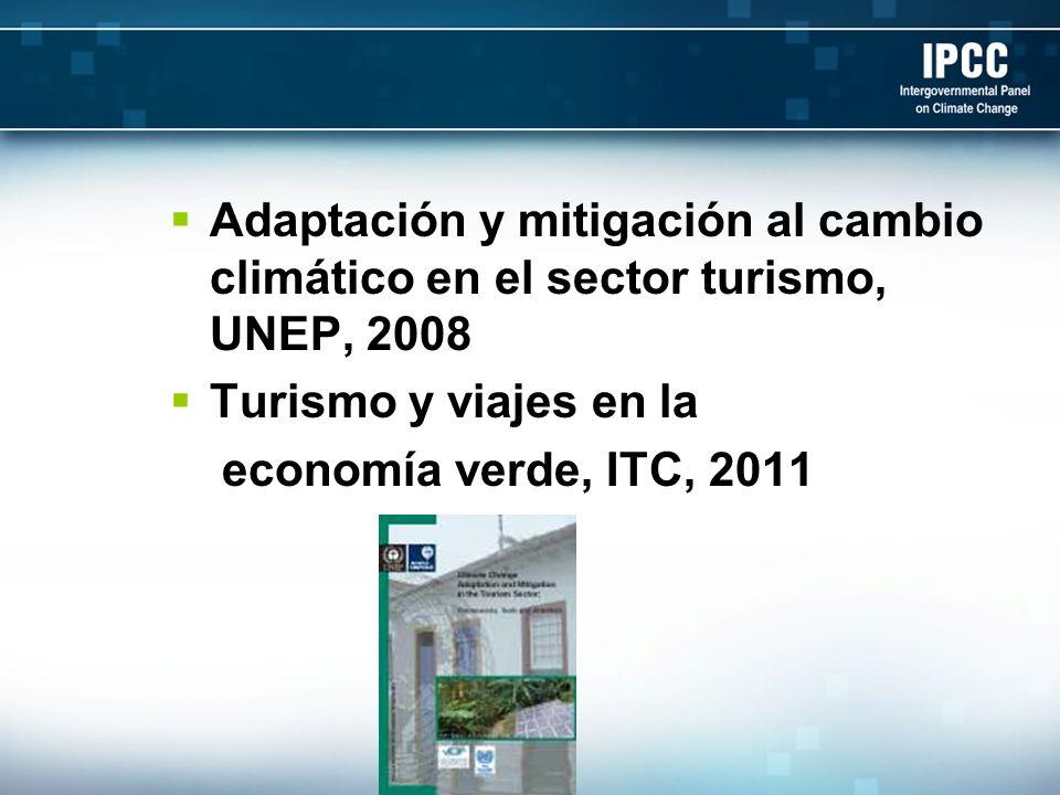 Adaptación y mitigación al cambio climático en el sector turismo, UNEP, 2008