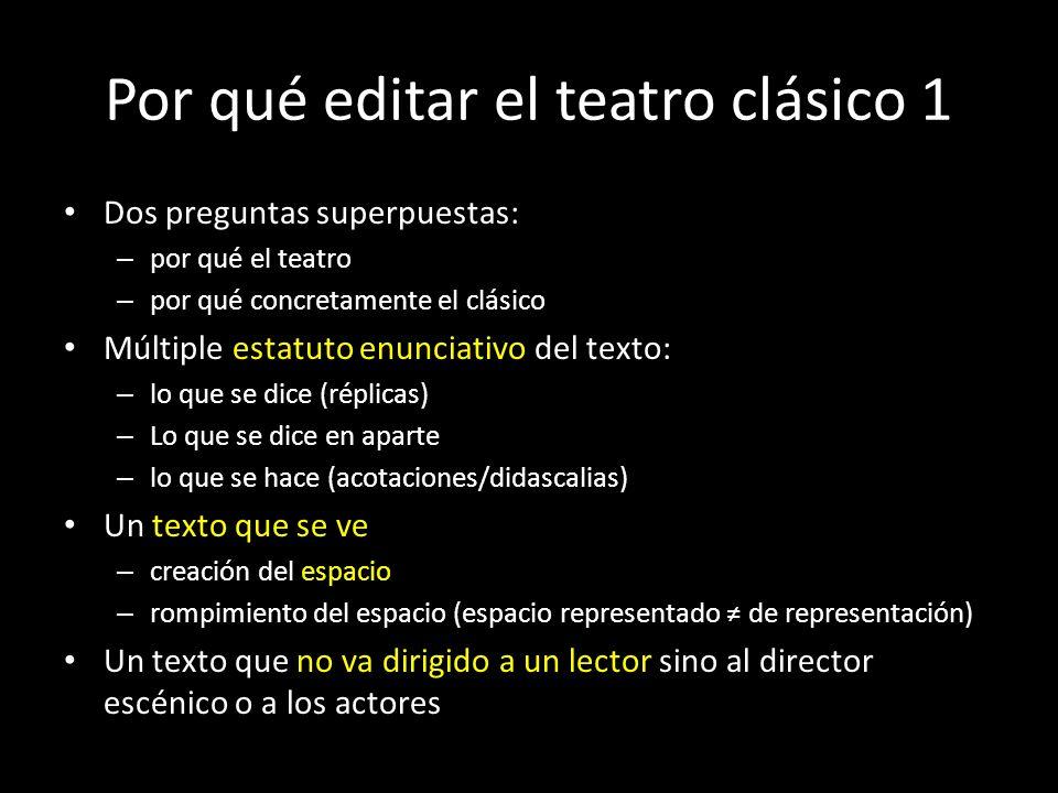 Por qué editar el teatro clásico 1
