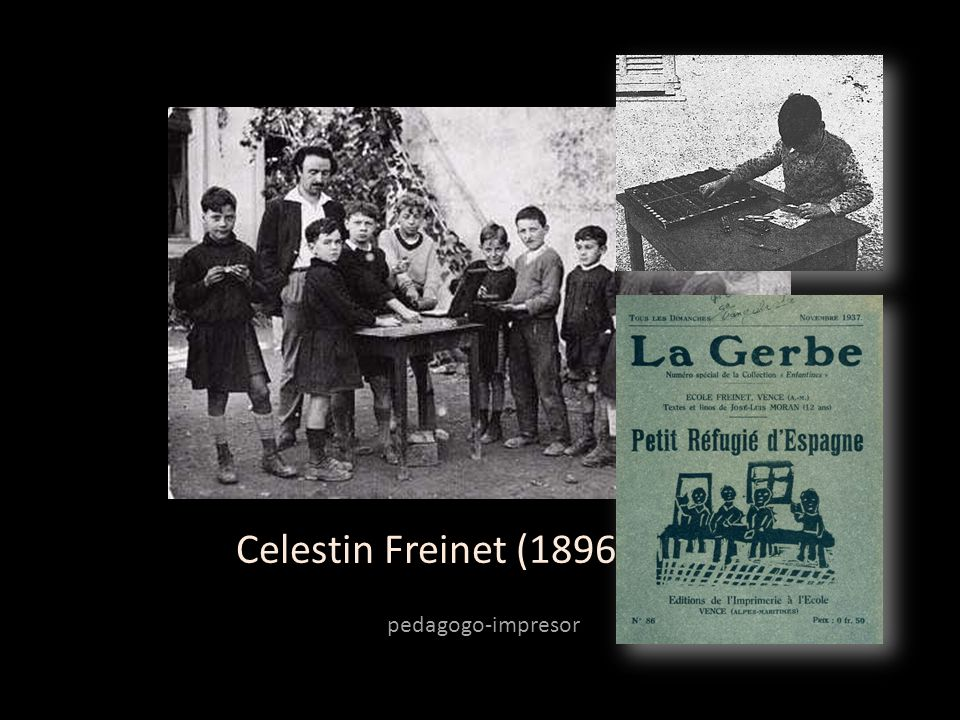 Celestin Freinet (1896-1966) pedagogo-impresor