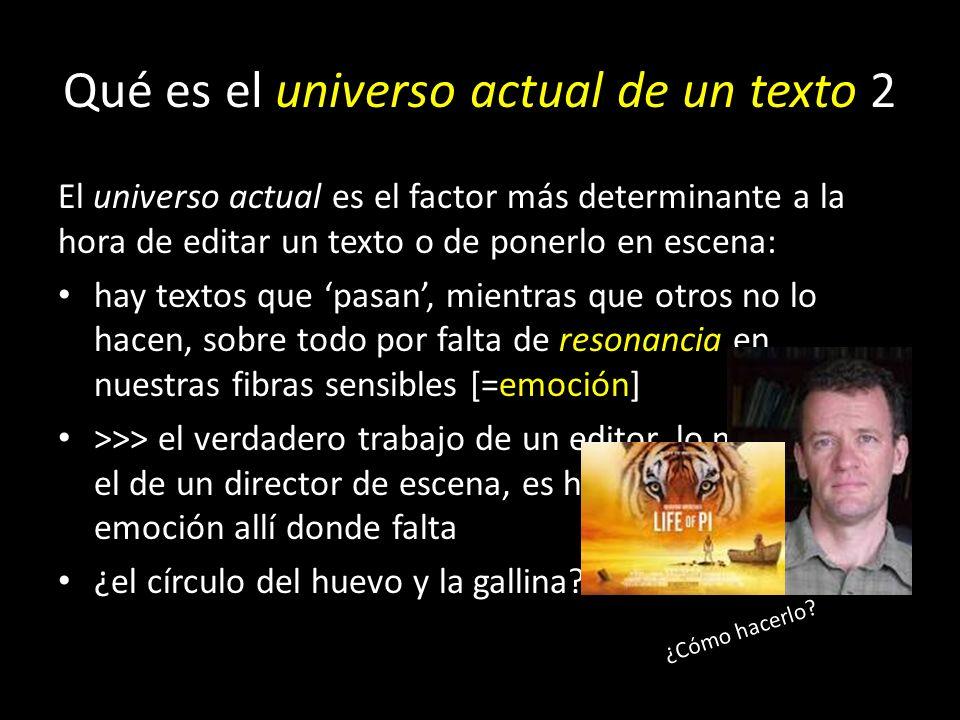 Qué es el universo actual de un texto 2