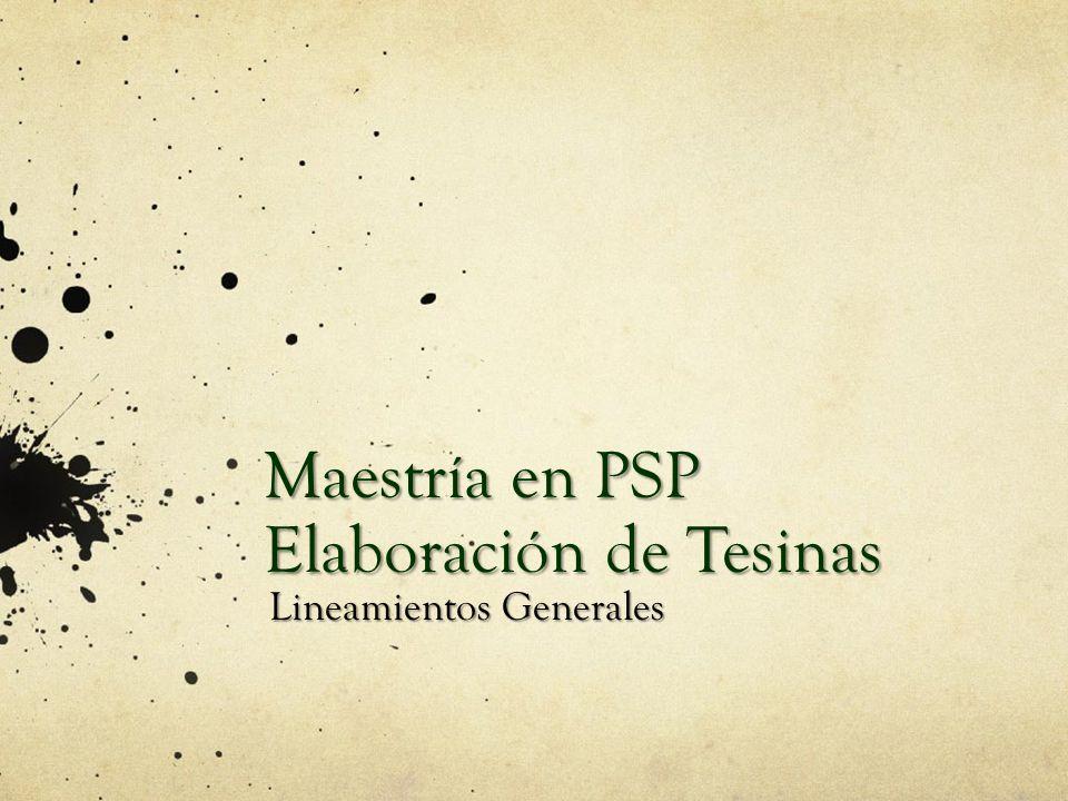 Maestría en PSP Elaboración de Tesinas
