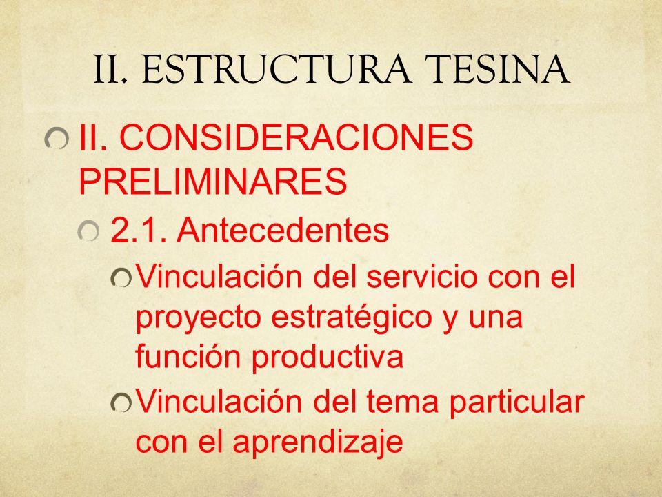 II. ESTRUCTURA TESINA II. CONSIDERACIONES PRELIMINARES