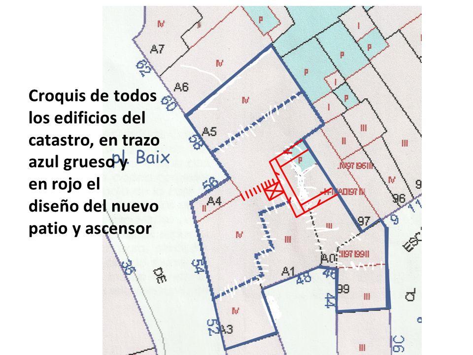 Croquis de todos los edificios del catastro, en trazo azul grueso y en rojo el diseño del nuevo patio y ascensor