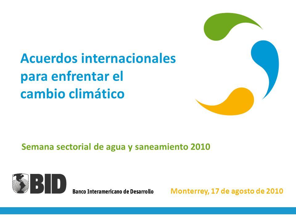 Acuerdos internacionales para enfrentar el cambio climático