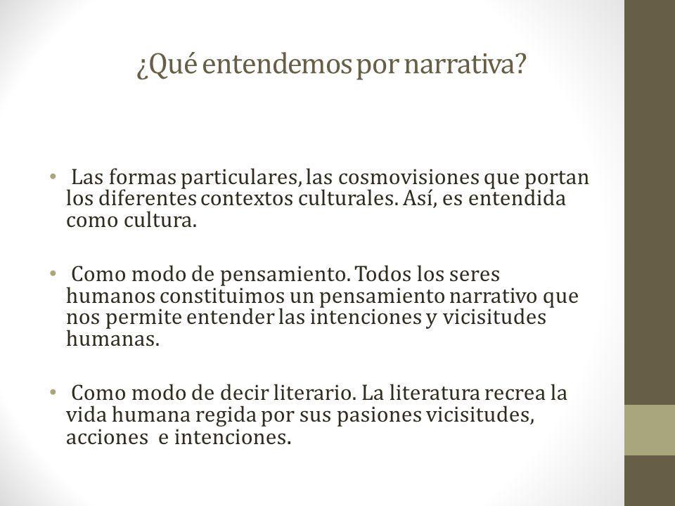 ¿Qué entendemos por narrativa