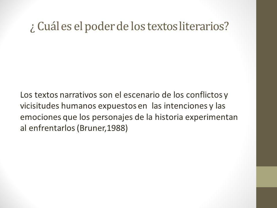 ¿ Cuál es el poder de los textos literarios