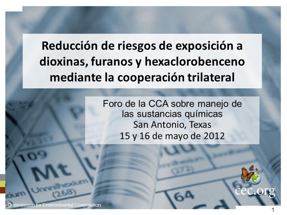 Reducción de riesgos de exposición a dioxinas, furanos y hexaclorobenceno mediante la cooperación trilateral