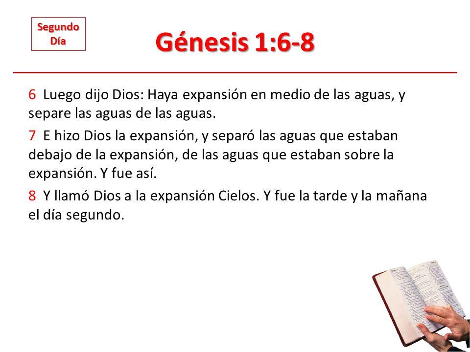 Génesis 1:6-8Segundo. Día.