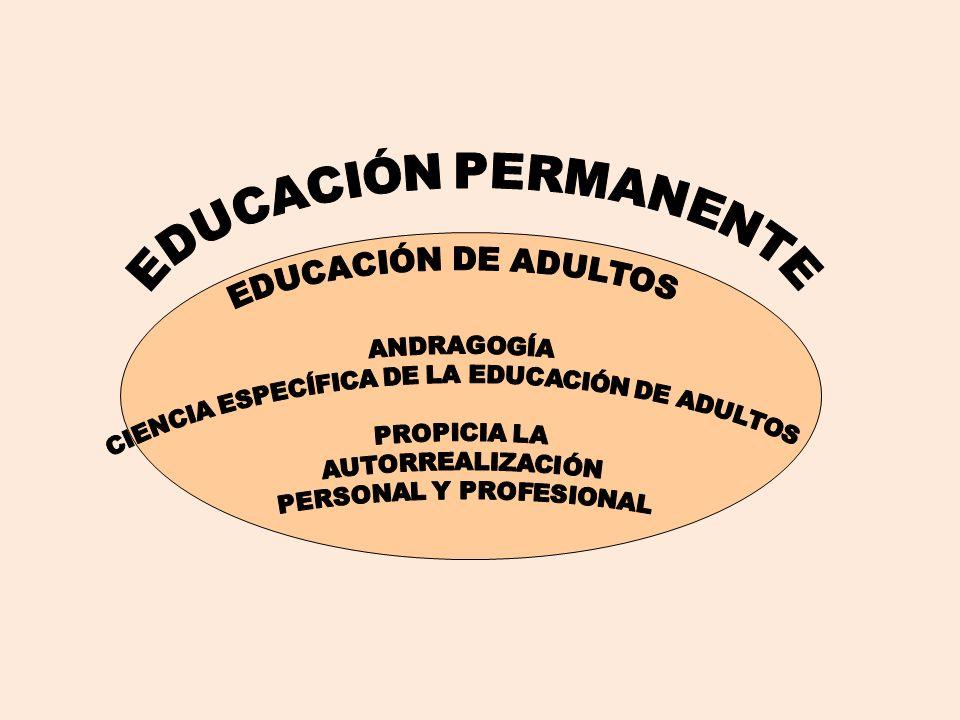 CIENCIA ESPECÍFICA DE LA EDUCACIÓN DE ADULTOS PROPICIA LA