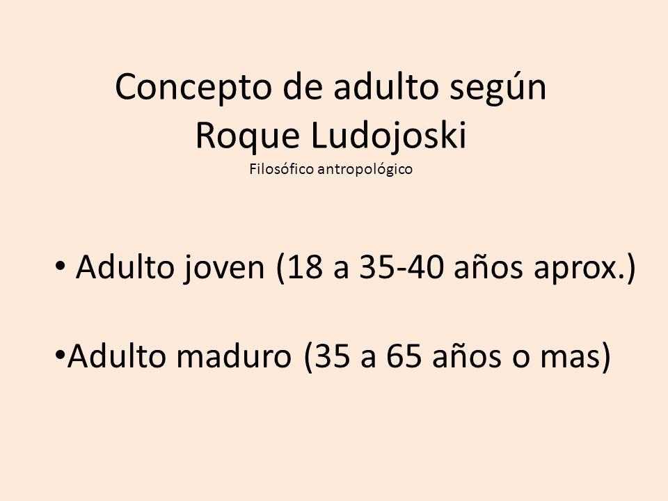Concepto de adulto según Roque Ludojoski