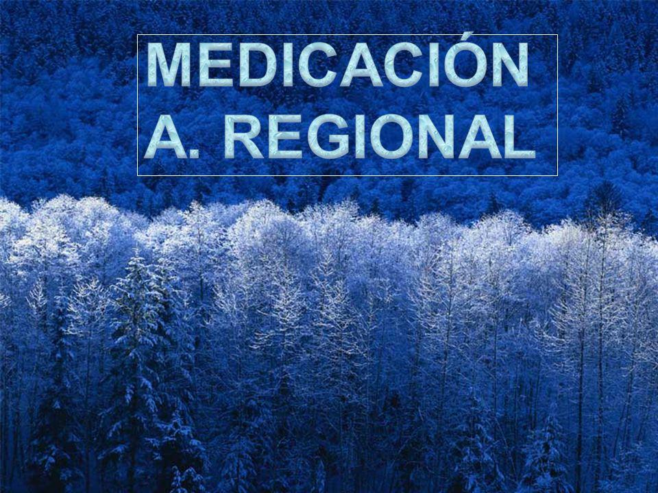 MEDICACIÓN A. REGIONAL