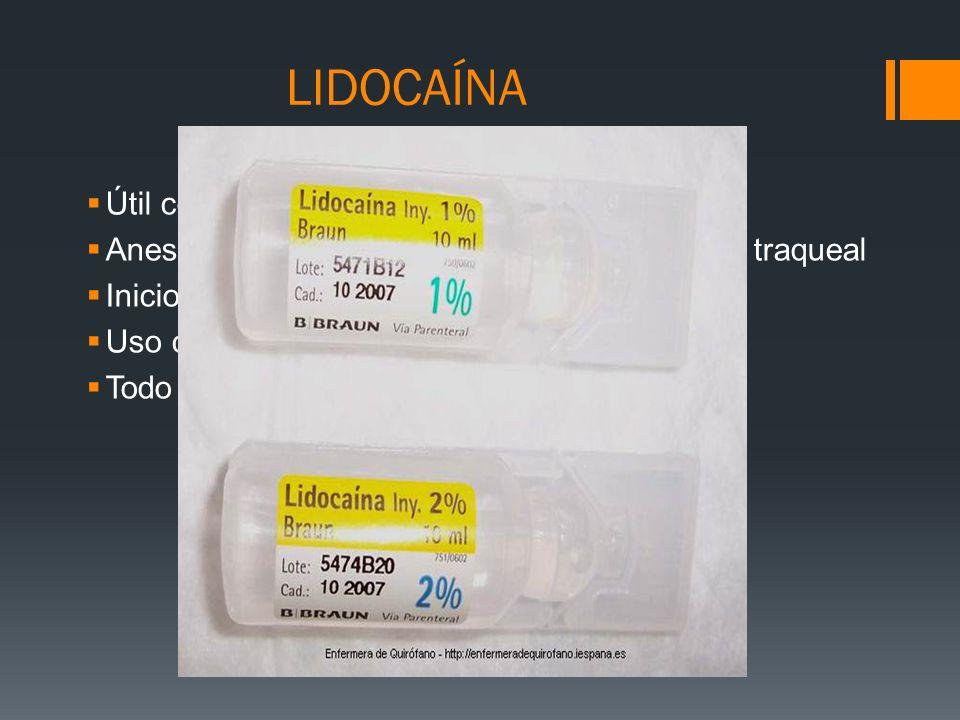 LIDOCAÍNA Útil como antiarritmico vía IV