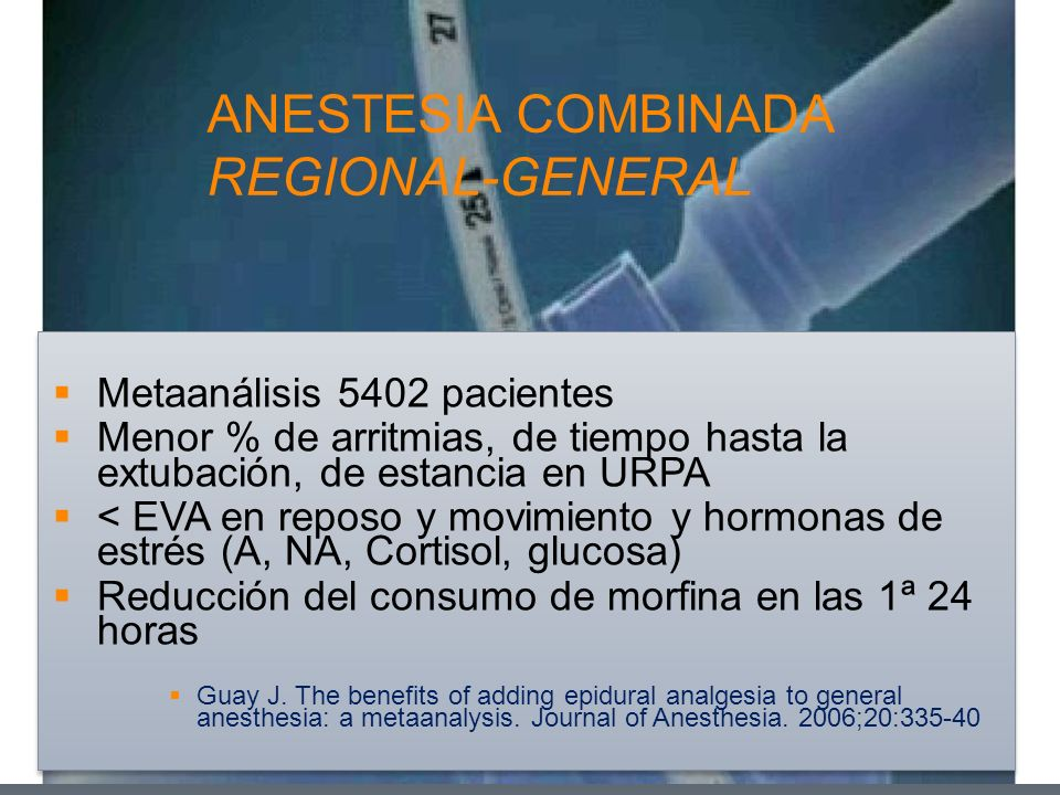 ANESTESIA COMBINADA REGIONAL-GENERAL